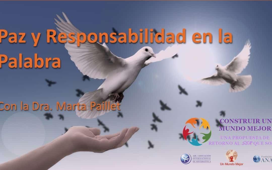 """Conferencia – Meditación """"Paz y Responsabilidad en La Palabra"""", por la Dra. Marta Paillet"""