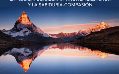 """Conferencia """"La Acción correcta. Práctica del Amor y la Sabiduría-Compasión"""", con Emilio Carrillo. 22 de Febrero 2019, Madrid"""