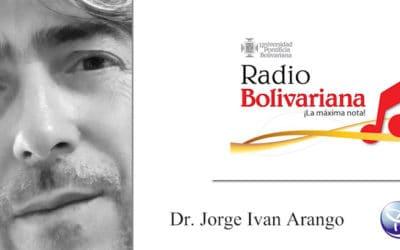 Retorno al Ser que somos, con el Dr. Jorge Iván Arango |  Segunda Entrevista Radio Bolivariana