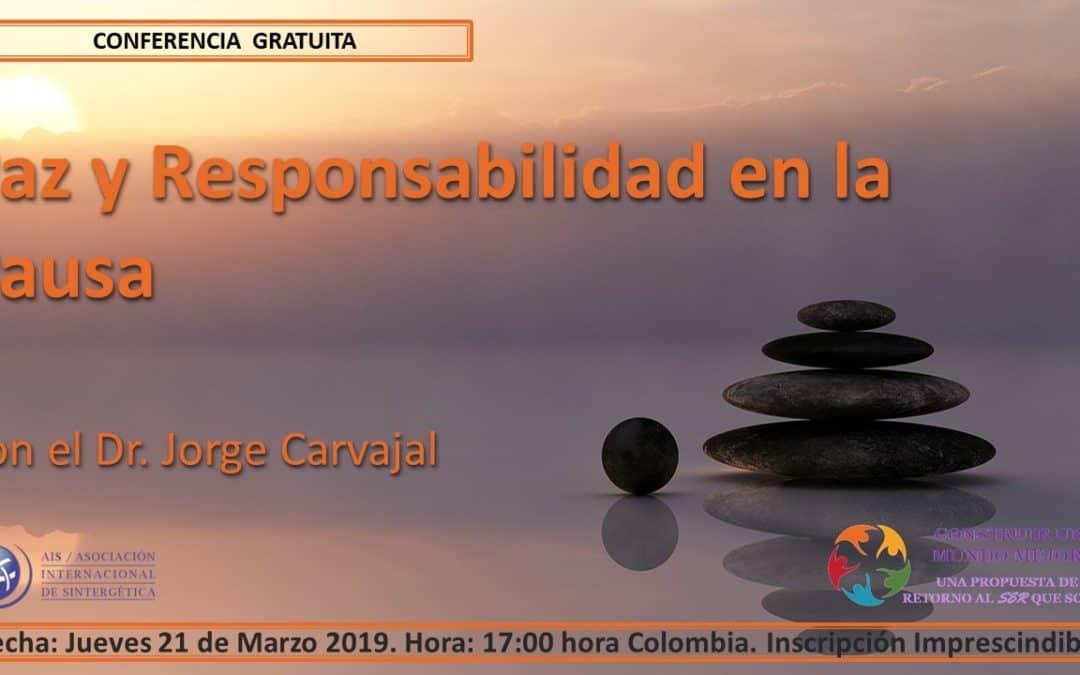 """Retorno al Ser – Conferencia """"Paz y Responsabilidad en la Pausa"""", por Jorge Carvajal"""