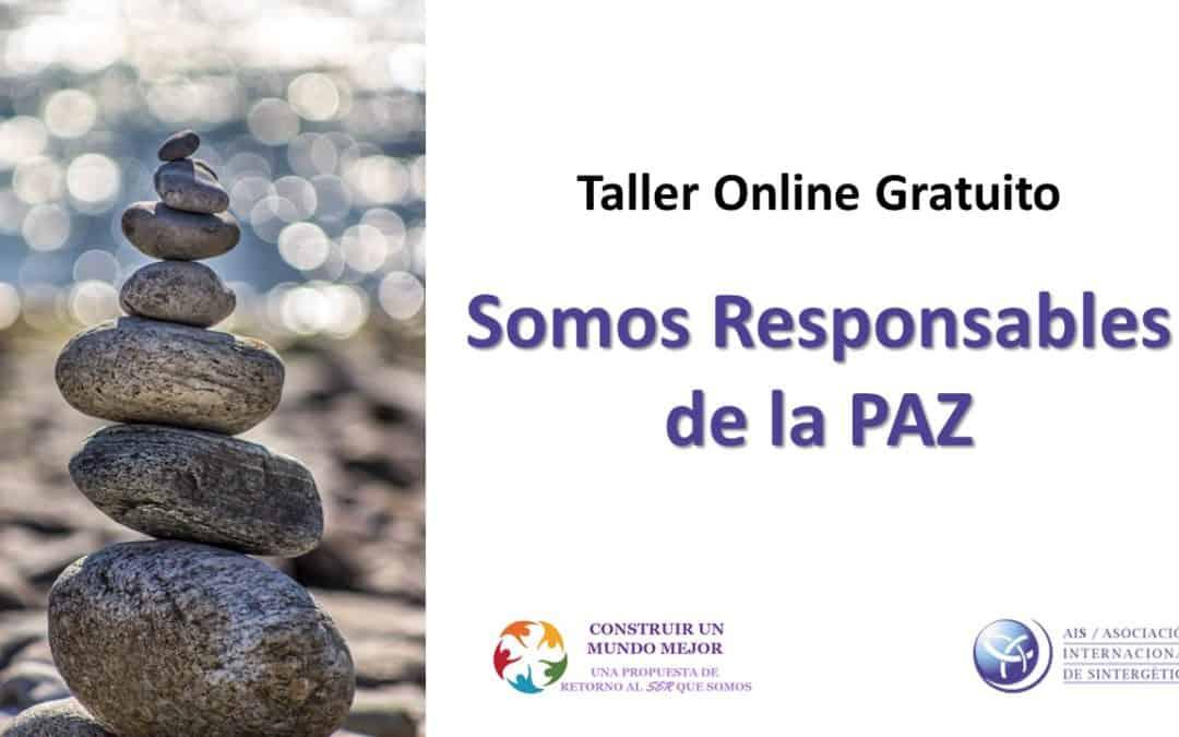 """Retorno al Ser que somos – Accede al Taller Online Gratuito """"Somos Responsables de la Paz"""""""