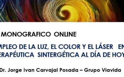"""Monográfico Online """"El empleo de la luz, el color y el láser en la terapéutica sintergética al día de hoy"""""""
