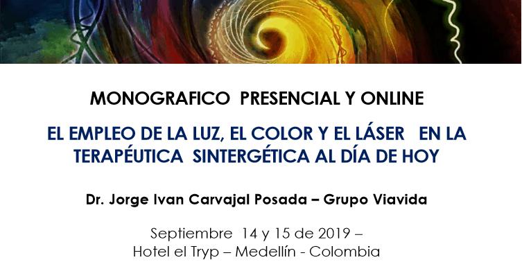 """Monográfico presencial y online """"El empleo de la luz, el color y el láser en la terapéutica sintergética al día de hoy"""""""
