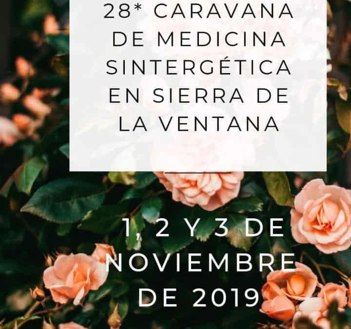 28ª Caravana de Sanación en  Sierra de la Ventana. – 1, 2 y 3 de Noviembre 2019 – Argentina