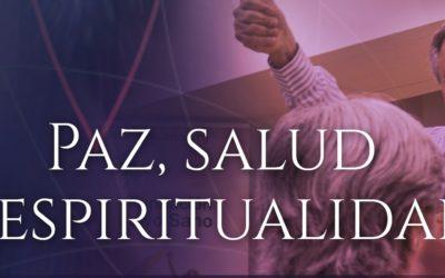 Paz, Salud y Espiritualidad