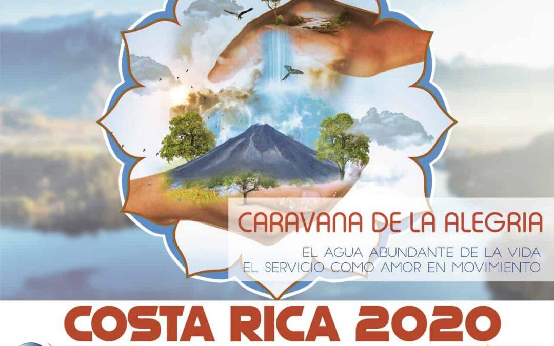 CARAVANA DE LA ALEGRIA COSTA RICA 2020 | El Agua abundante de la Vida. El Servicio como Amor en Movimiento