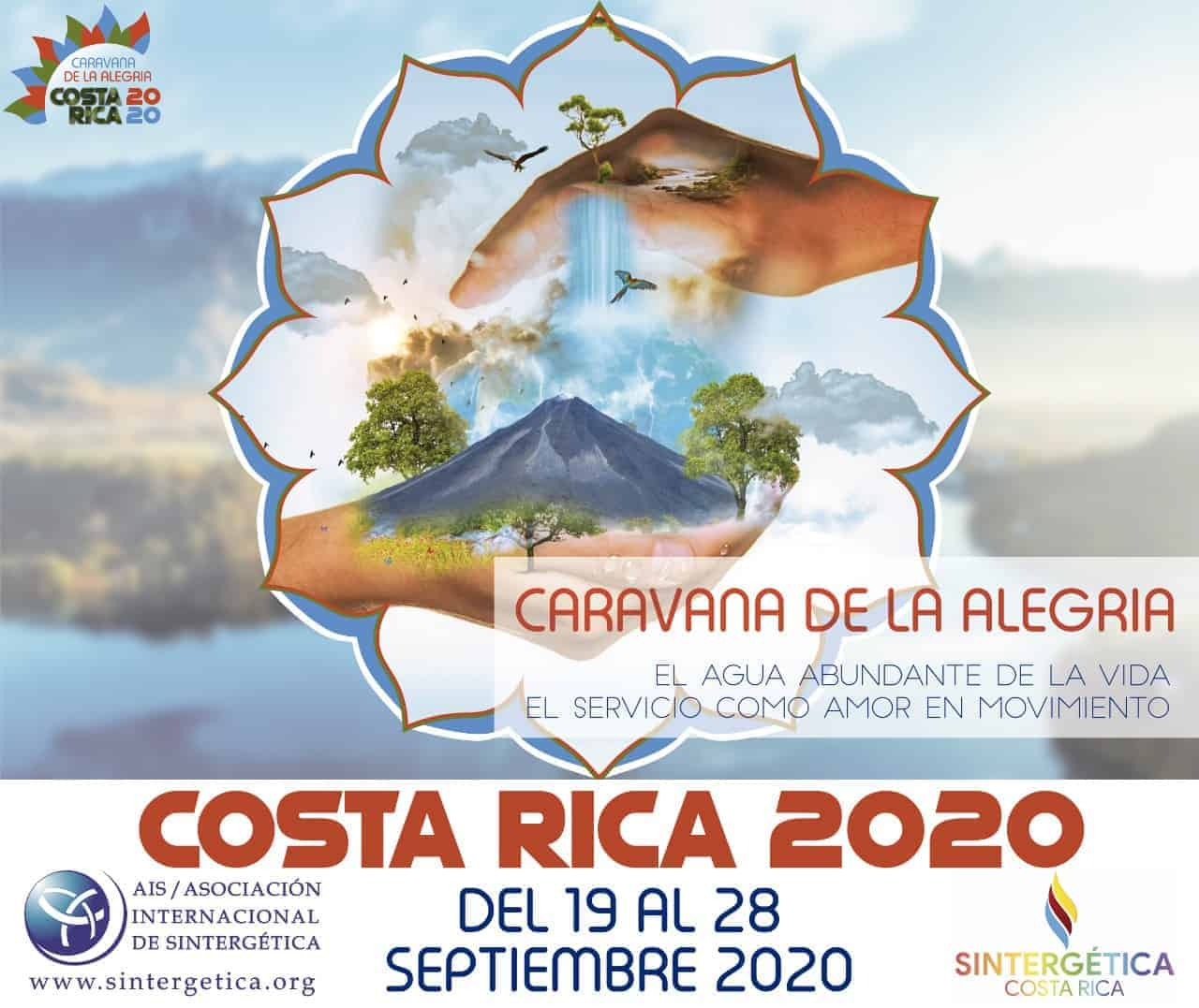CARAVANA DE LA ALEGRIA COSTA RICA 2020   El Agua abundante de la Vida. El Servicio como Amor en Movimiento