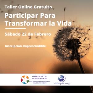 Taller online participar para transformar la vida