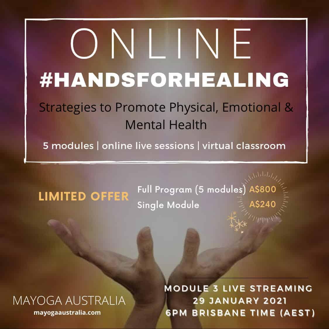 Hands for Healing ONLINE training in Australia 2020-2021 | Module 3