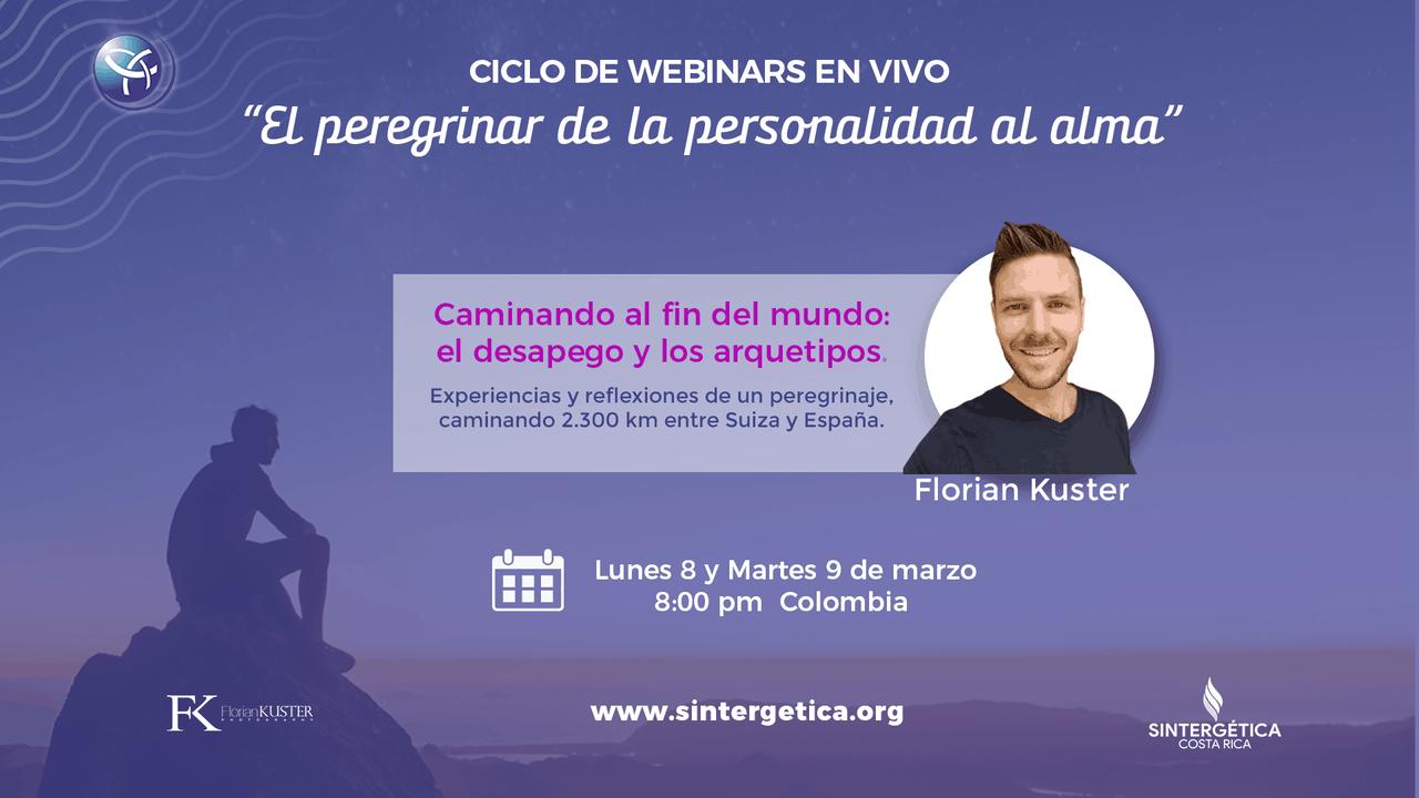 """CICLO DE WEBINARIOS EN DIRECTO """"El Peregrinar de la Personalidad al Alma"""" con Florian Kuster"""