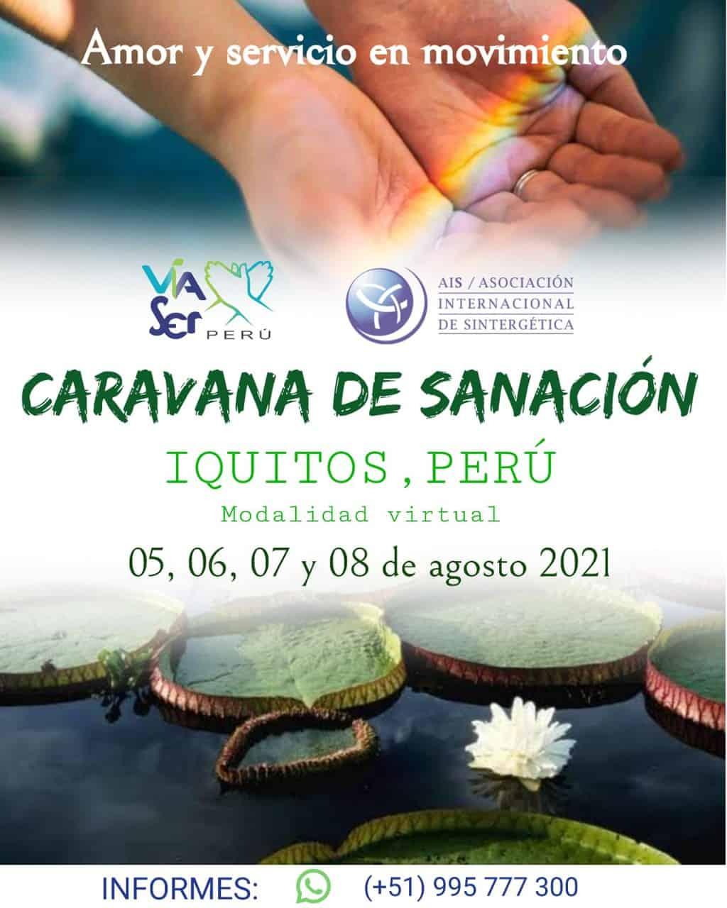 📢 CARAVANA DE SANACIÓN Virtual en Iquitos (Perú) – 5 al 8 de agosto 2021