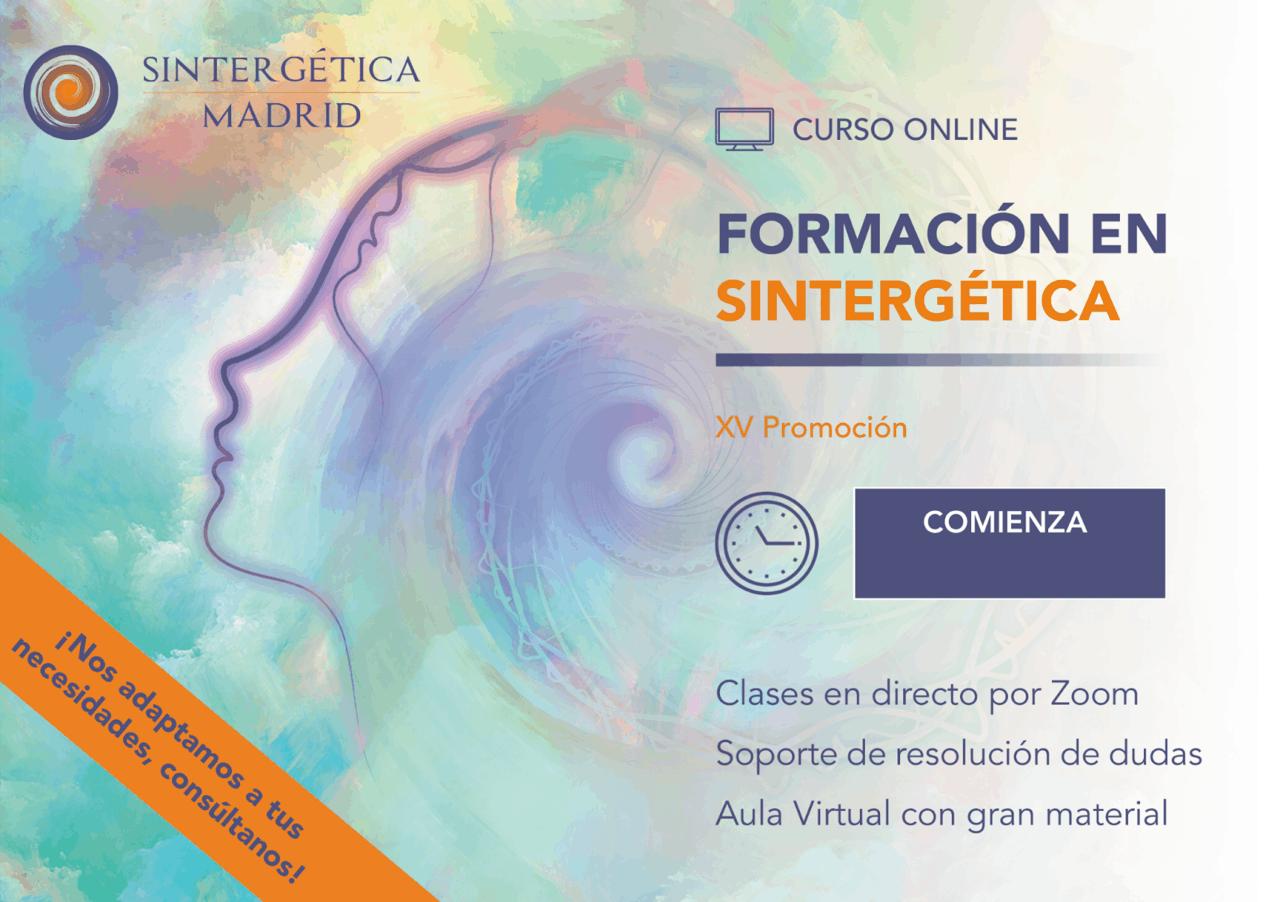 Formación Sintergética | Módulo 8 (Madrid) ONLINE – 2021 – 2022 | Promoción XV