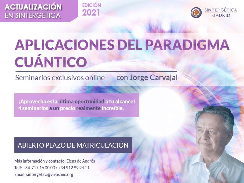 Actualización en Sintergética. Aplicaciones del Paradigma Cuántico | Seminarios Exclusivos Online 2021