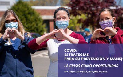 Covid: Estrategias para su prevención y manejo: la crisis como oportunidad