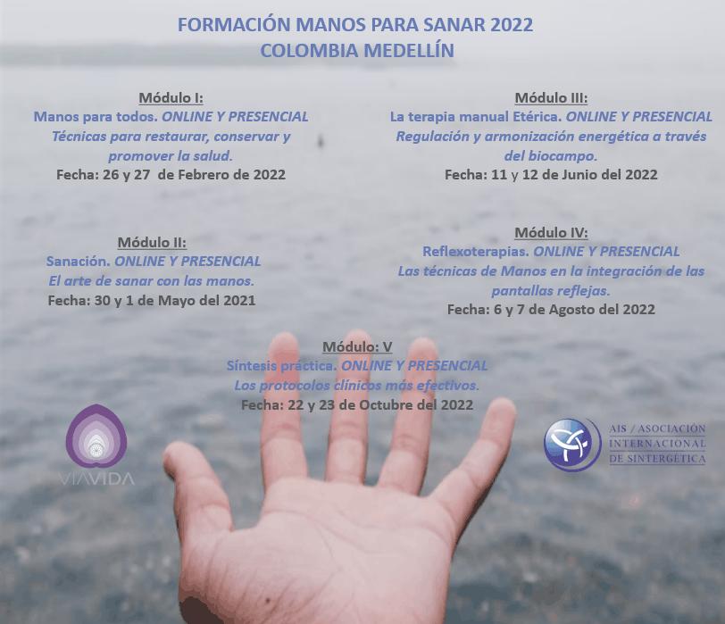 Formación en Manos para Sanar Medellín –  – | 2022 – Módulo 5  | ONLINE Y PRESENCIAL